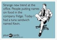 Tuna Sandwich Named Kevin